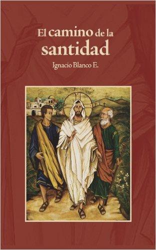 El camino de la santidad