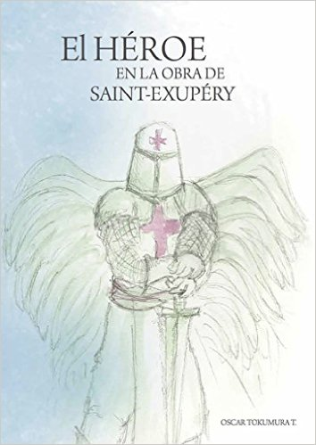 El héroe en la obra de Saint Exupery