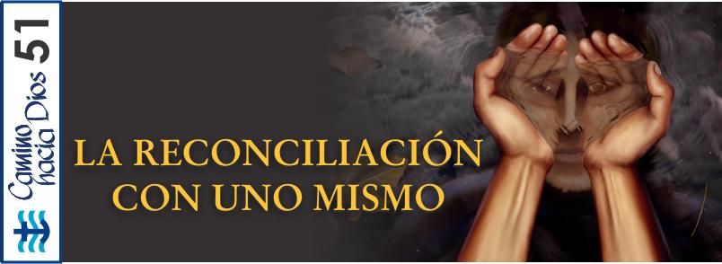 CHD 051 La reconciliación con uno mismo Encabezado