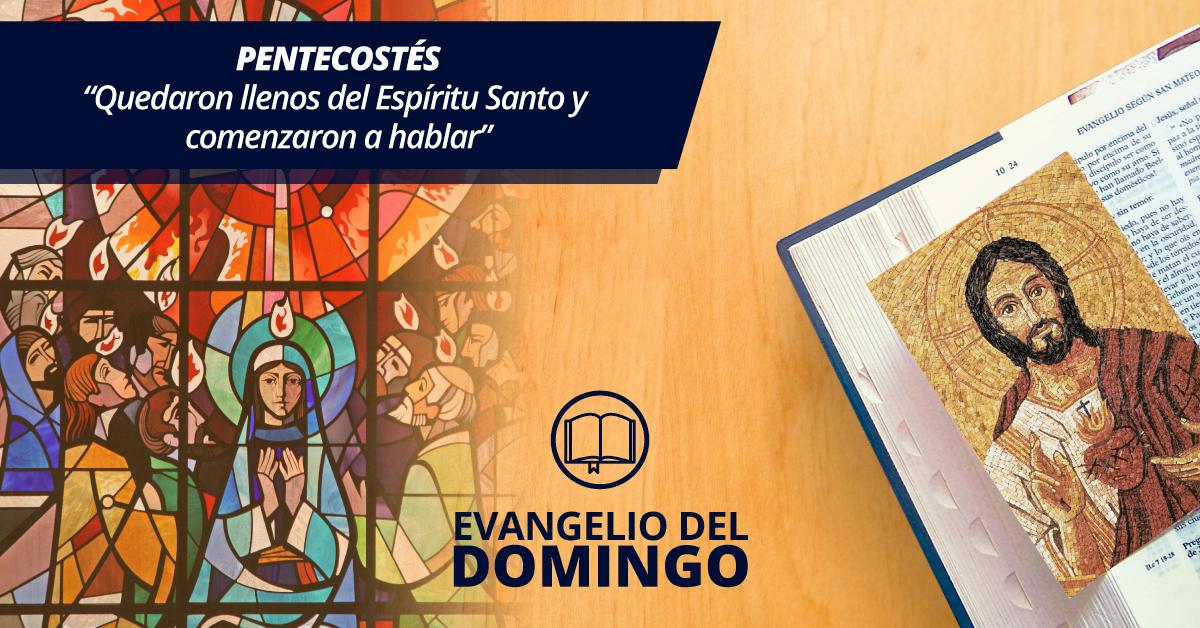 Domingo De Pentecostés Quedaron Llenos Del Espíritu Santo
