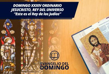 Domingo Xxxiv Ordinario Jesucristo Rey Del Universo Este Es El Rey De Los Judíos Mvc