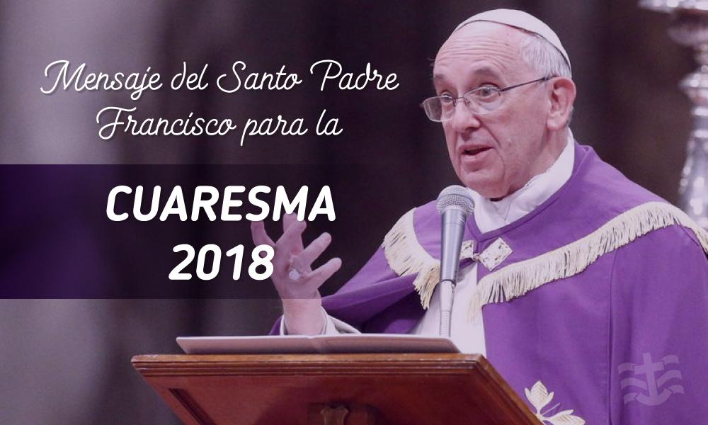 Resultado de imagen para Imagenes del mensaje del papa para cuaresma 2018